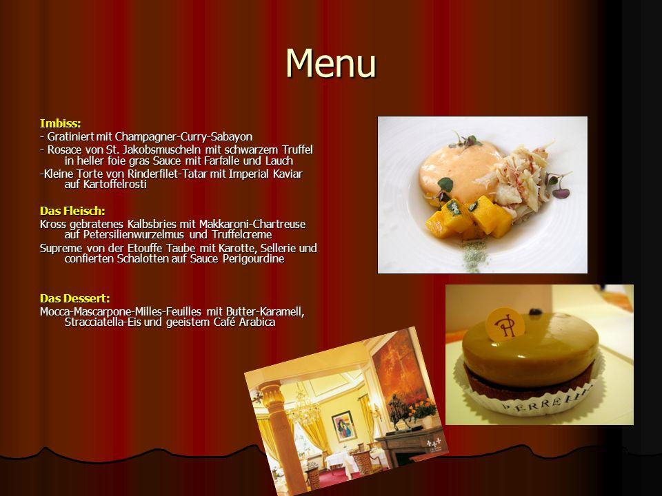 Menu Imbiss: - Gratiniert mit Champagner-Curry-Sabayon - Rosace von St.