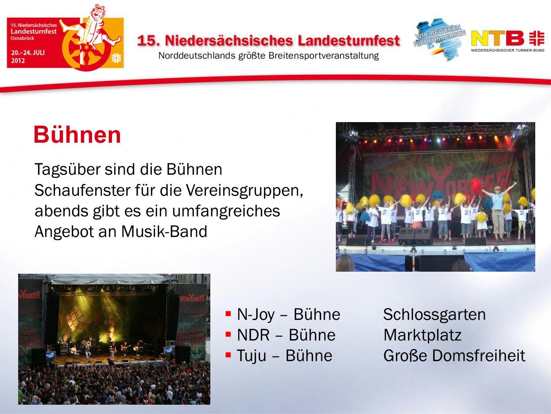 Bühnen Tagsüber sind die Bühnen Schaufenster für die Vereinsgruppen, abends gibt es ein umfangreiches Angebot an Musik-Band N-Joy – Bühne Schlossgarte