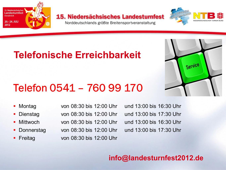 Telefon 0541 – 760 99 170 Montagvon 08:30 bis 12:00 Uhrund 13:00 bis 16:30 Uhr Dienstagvon 08:30 bis 12:00 Uhrund 13:00 bis 17:30 Uhr Mittwochvon 08:3