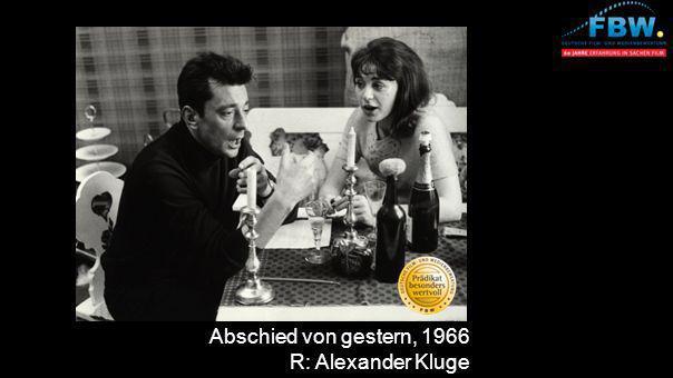 Abschied von gestern, 1966 R: Alexander Kluge