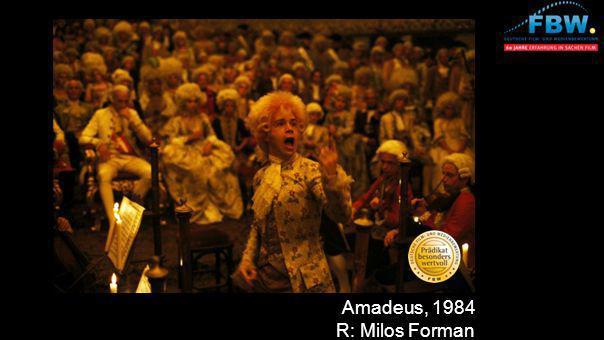 Amadeus, 1984 R: Milos Forman