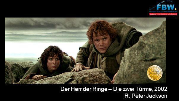 Der Herr der Ringe – Die zwei Türme, 2002 R: Peter Jackson