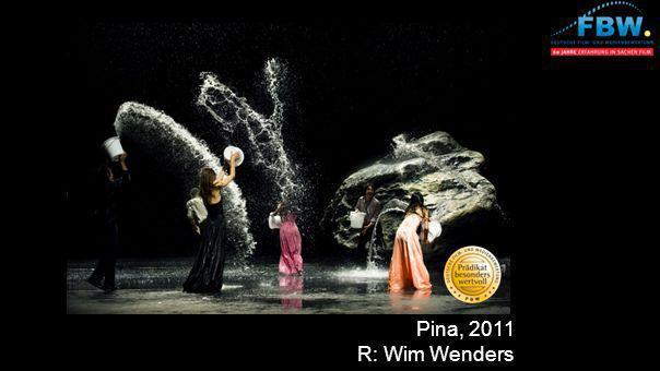 Pina, 2011 R: Wim Wenders