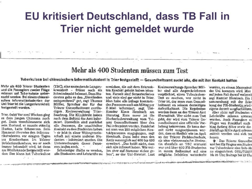 24Fachgebiet 32 - Surveillance EU kritisiert Deutschland, dass TB Fall in Trier nicht gemeldet wurde