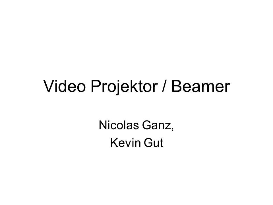 Video Projektor / Beamer Nicolas Ganz, Kevin Gut