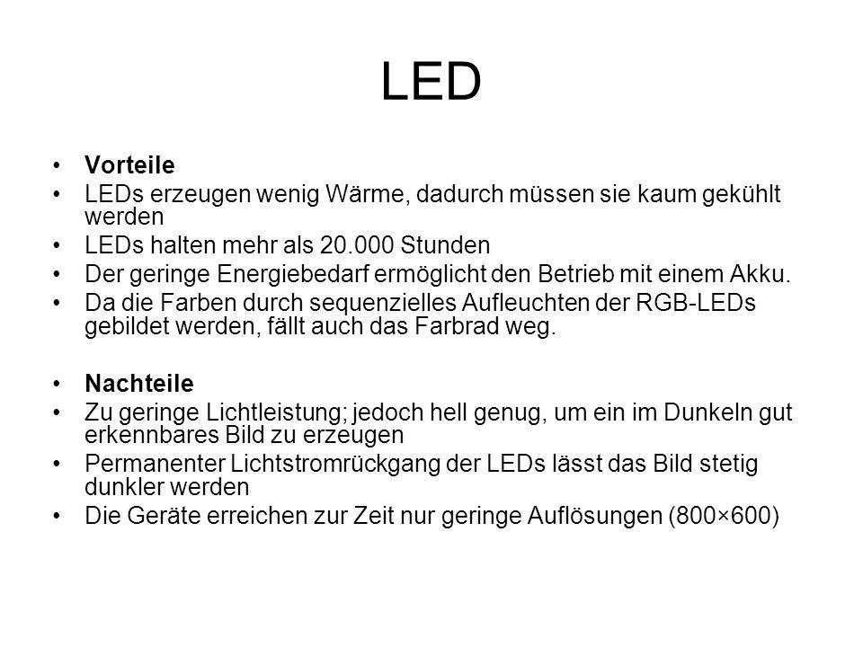 LED Vorteile LEDs erzeugen wenig Wärme, dadurch müssen sie kaum gekühlt werden LEDs halten mehr als 20.000 Stunden Der geringe Energiebedarf ermöglich