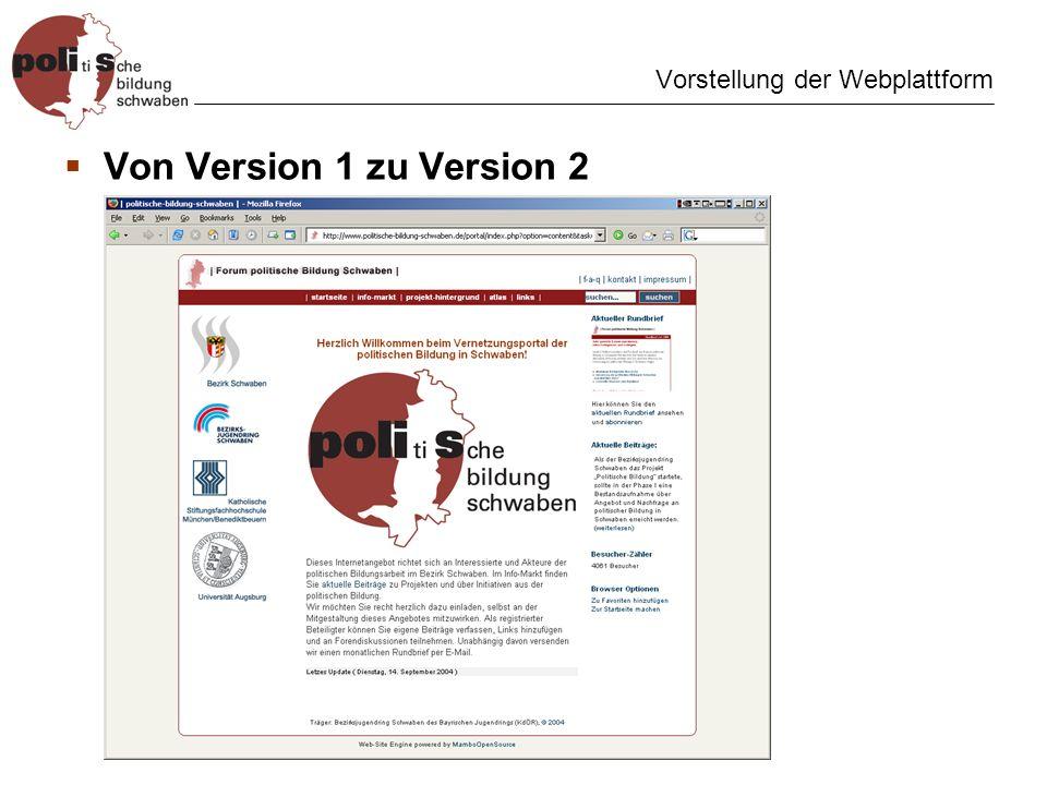Vorstellung der Webplattform Von Version 1 zu Version 2