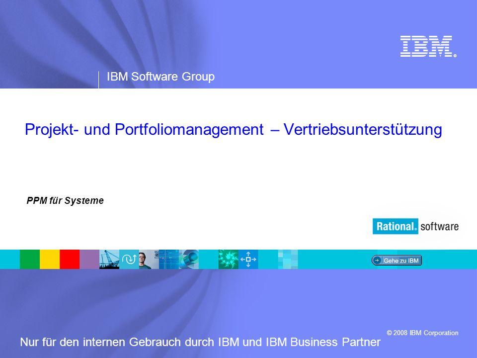IBM Software Group | Rational-Software 12 Nur für den internen Gebrauch durch IBM und IBM Business Partner Strukturiert aber nicht gemessen Ad-hoc Produktvertrieb Wertbasierter Vertrieb Gut gesteuert E I N F Ü H R U N G G O V E R N A N C E Fokus auf Kundennutzen V E R T R I E B S M O D E L L Lösungsassemblierung aus verbraucherfreundlichen Assets, um bestimmte Geschäftsziele der Kunden in Angriff zu nehmen.