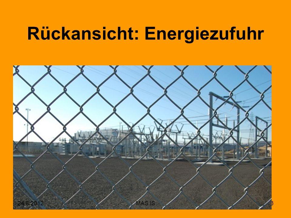13 Rückansicht: Energiezufuhr 24.8.2012MAS IS