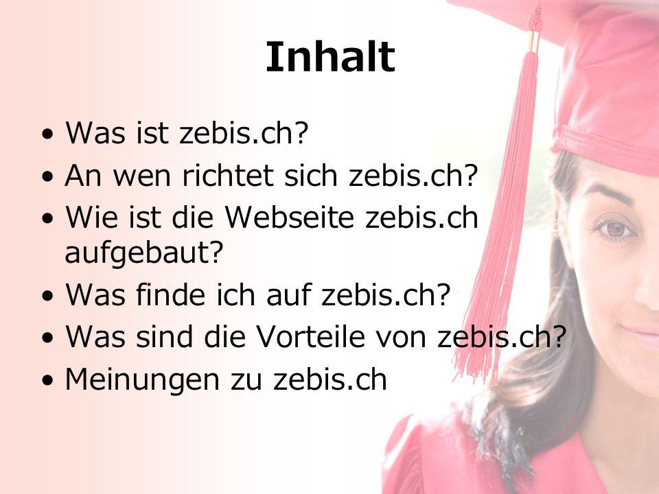 Inhalt Was ist zebis.ch. An wen richtet sich zebis.ch.