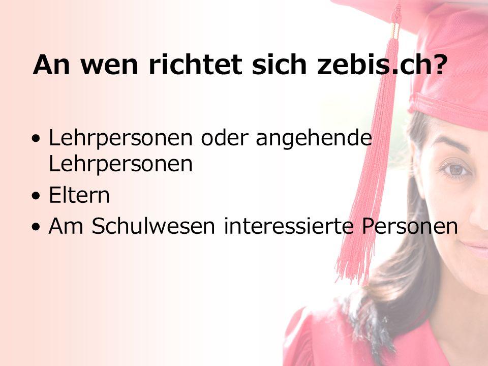 An wen richtet sich zebis.ch.