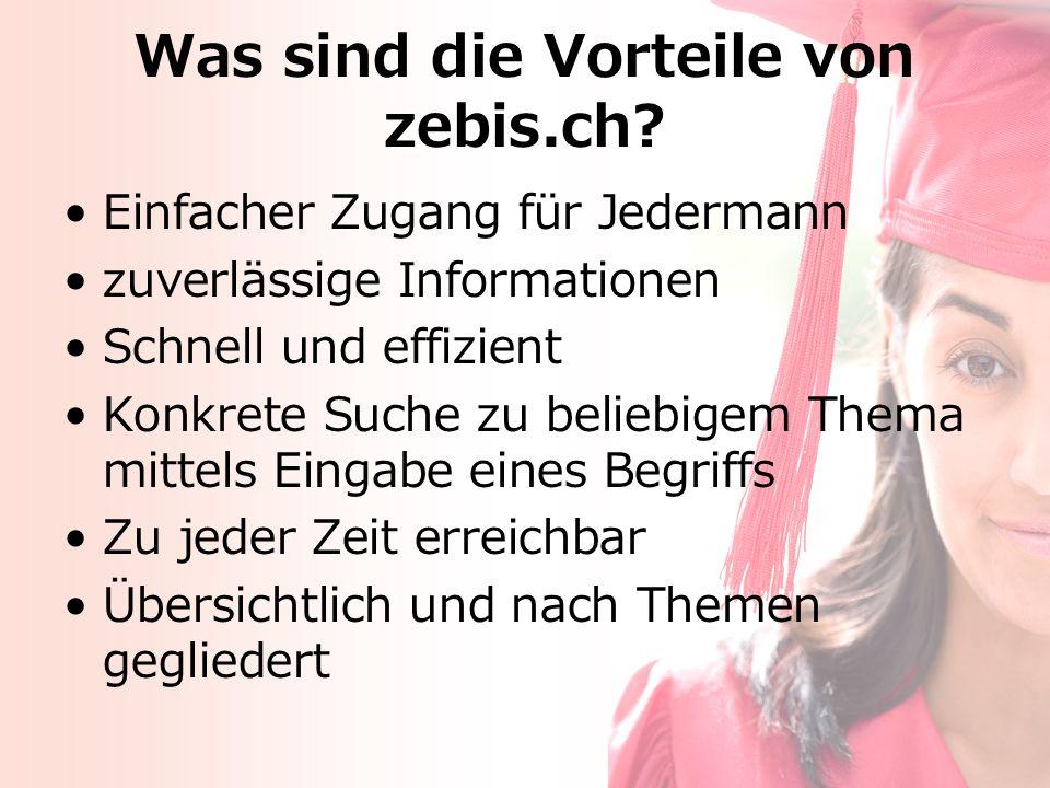 Was sind die Vorteile von zebis.ch.