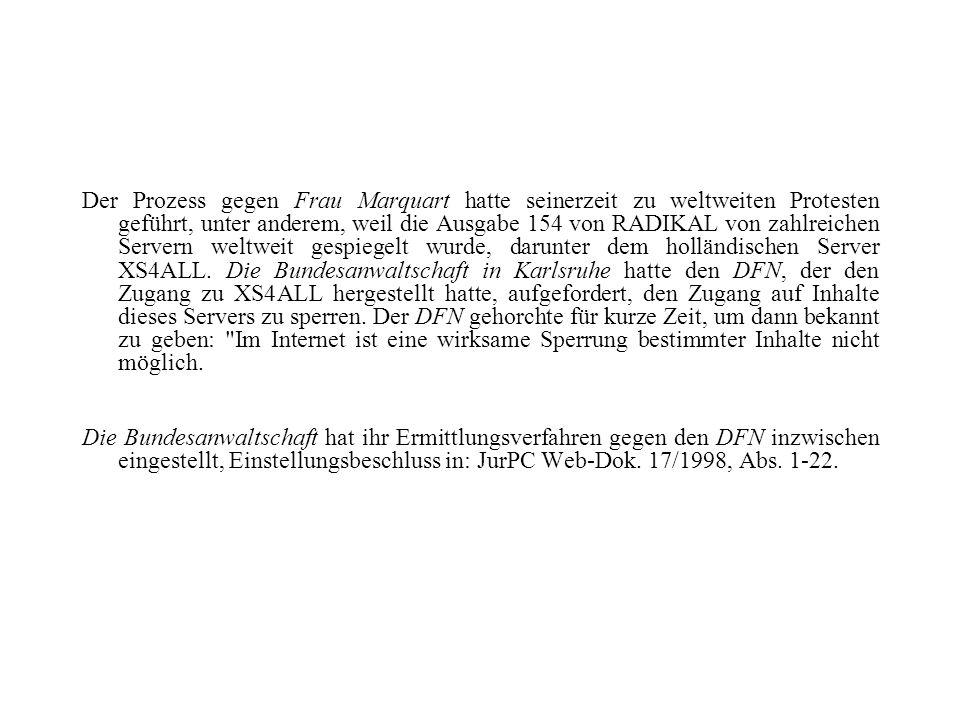 Der Prozess gegen Frau Marquart hatte seinerzeit zu weltweiten Protesten geführt, unter anderem, weil die Ausgabe 154 von RADIKAL von zahlreichen Serv
