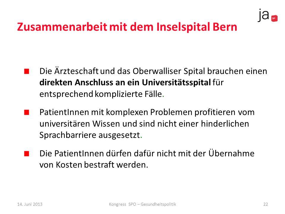 Zusammenarbeit mit dem Inselspital Bern Die Ärzteschaft und das Oberwalliser Spital brauchen einen direkten Anschluss an ein Universitätsspital für en
