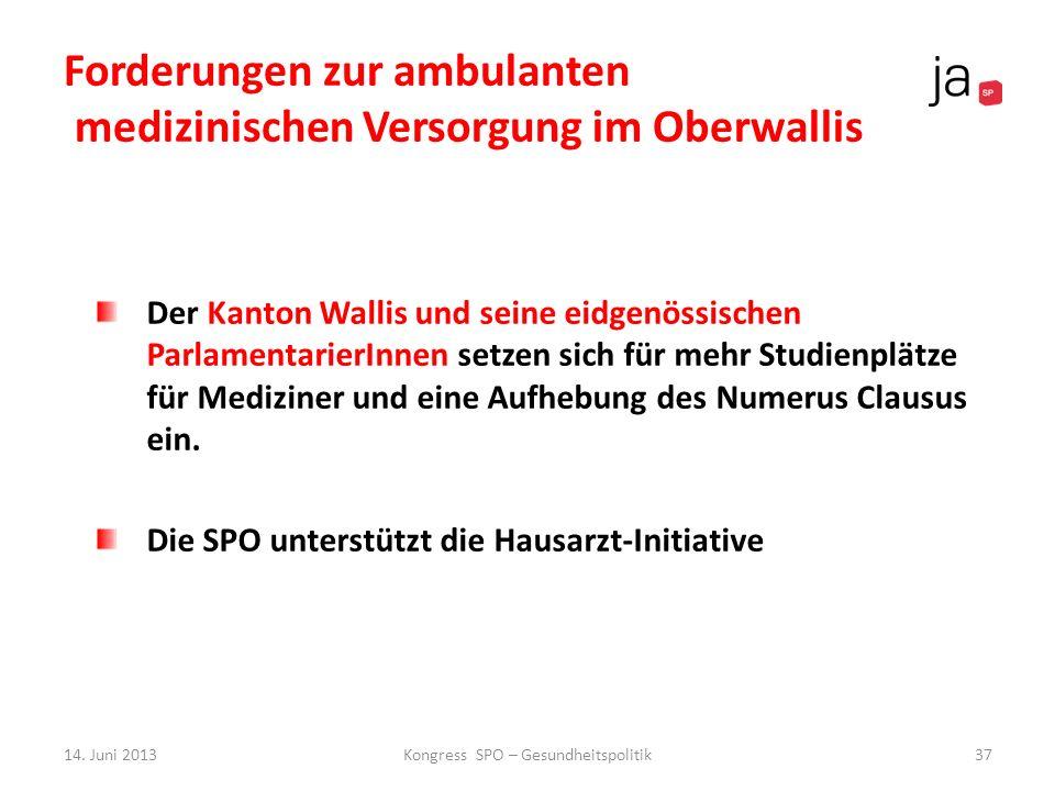 Forderungen zur ambulanten medizinischen Versorgung im Oberwallis Der Kanton Wallis und seine eidgenössischen ParlamentarierInnen setzen sich für mehr