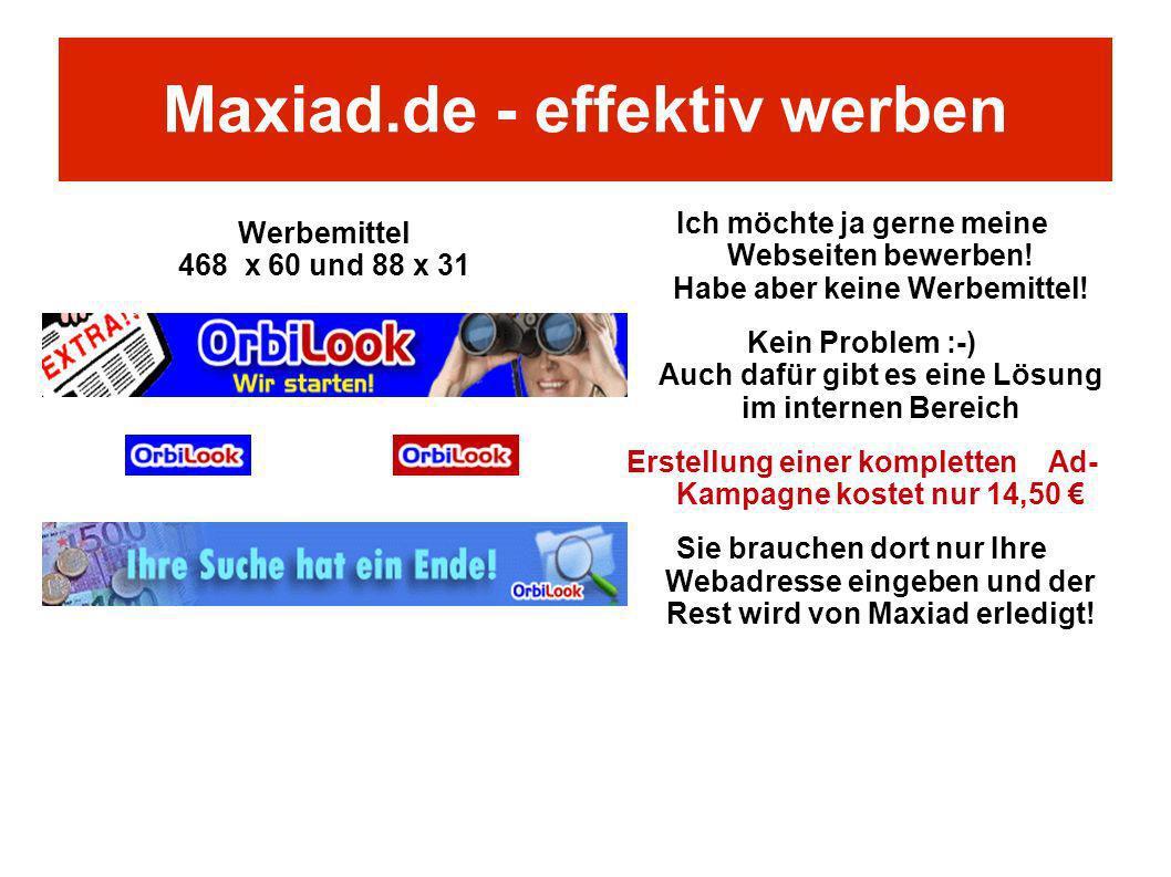 Ich möchte ja gerne meine Webseiten bewerben! Habe aber keine Werbemittel! Kein Problem :-) Auch dafür gibt es eine Lösung im internen Bereich Erstell