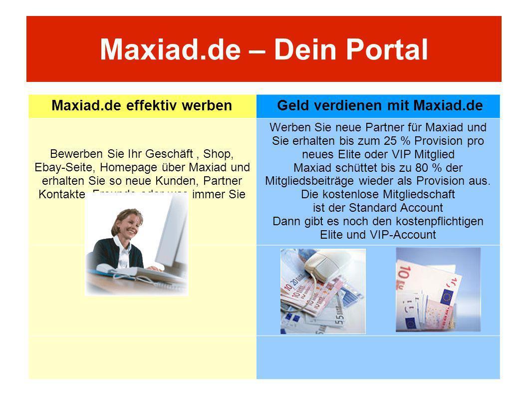 Maxiad.de – Dein Portal Maxiad.de effektiv werben Geld verdienen mit Maxiad.de Bewerben Sie Ihr Geschäft, Shop, Ebay-Seite, Homepage über Maxiad und e