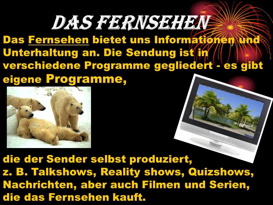 Zum Fernsehen gehören auch Werbespots, die während der Sendungen laufen.
