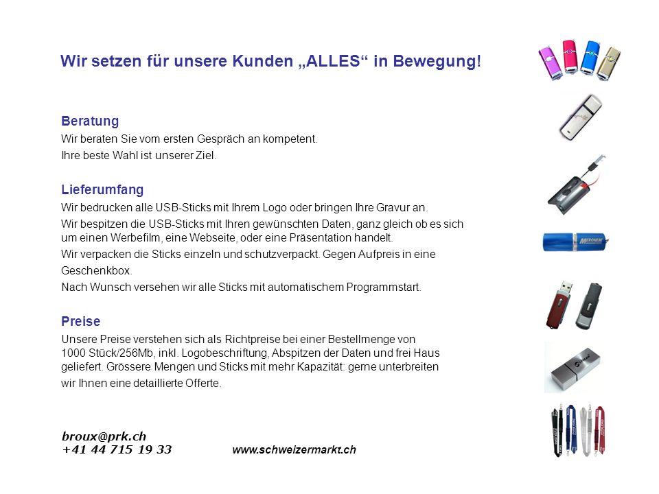 broux@prk.ch +41 44 715 19 33 www.schweizermarkt.ch Beratung Wir beraten Sie vom ersten Gespräch an kompetent.