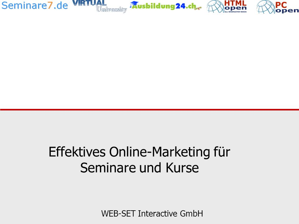 Effektives Online-Marketing für Seminare und Kurse WEB-SET Interactive GmbH