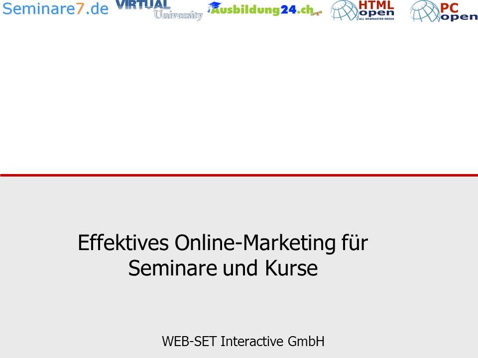 Effektives Online-Marketing für Seminare und Kurse WEB-SET Interactive GmbH