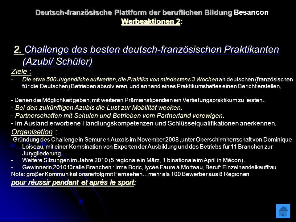 Deutsch-französische Plattform der beruflichen Bildung Deutsch-französische Plattform der beruflichen Bildung Besancon Werbeaktionen 2: 2.