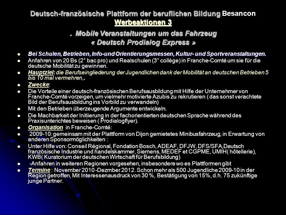 Deutsch-französische Plattform der beruflichen Bildung Werbeaktionen 3.
