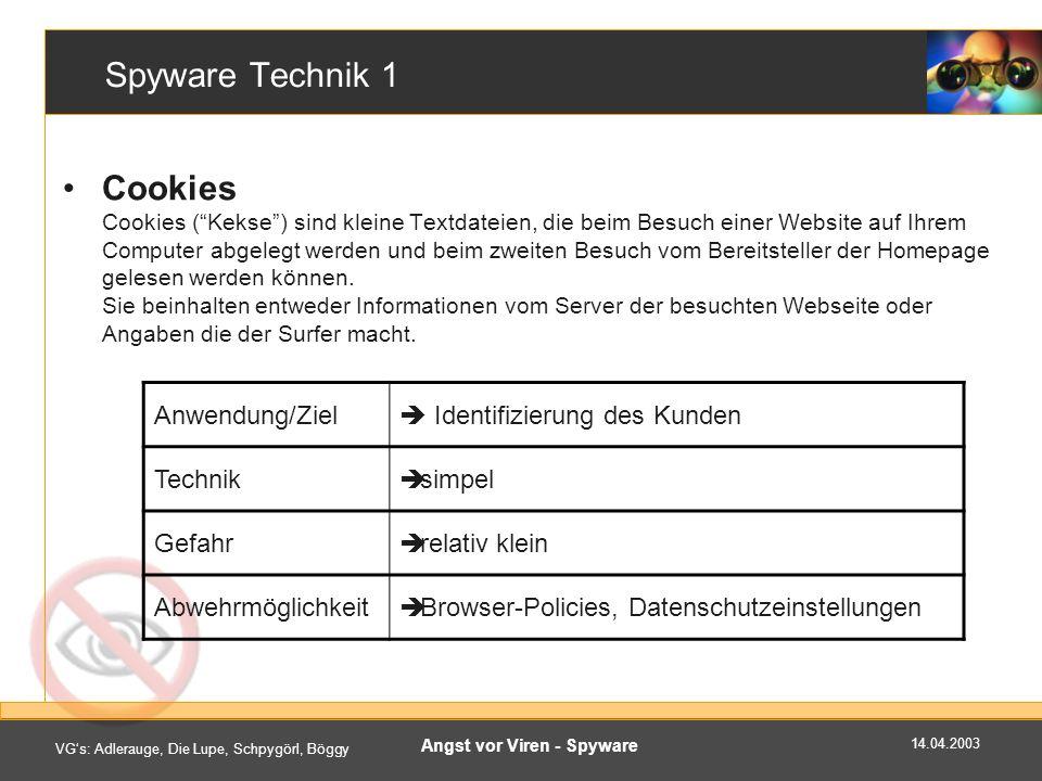 14.04.2003 VGs: Adlerauge, Die Lupe, Schpygörl, Böggy Angst vor Viren - Spyware Beispiele von Spyware II