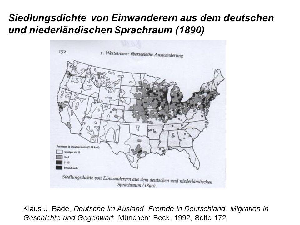 Klaus J. Bade, Deutsche im Ausland. Fremde in Deutschland. Migration in Geschichte und Gegenwart. München: Beck. 1992, Seite 172 Siedlungsdichte von E