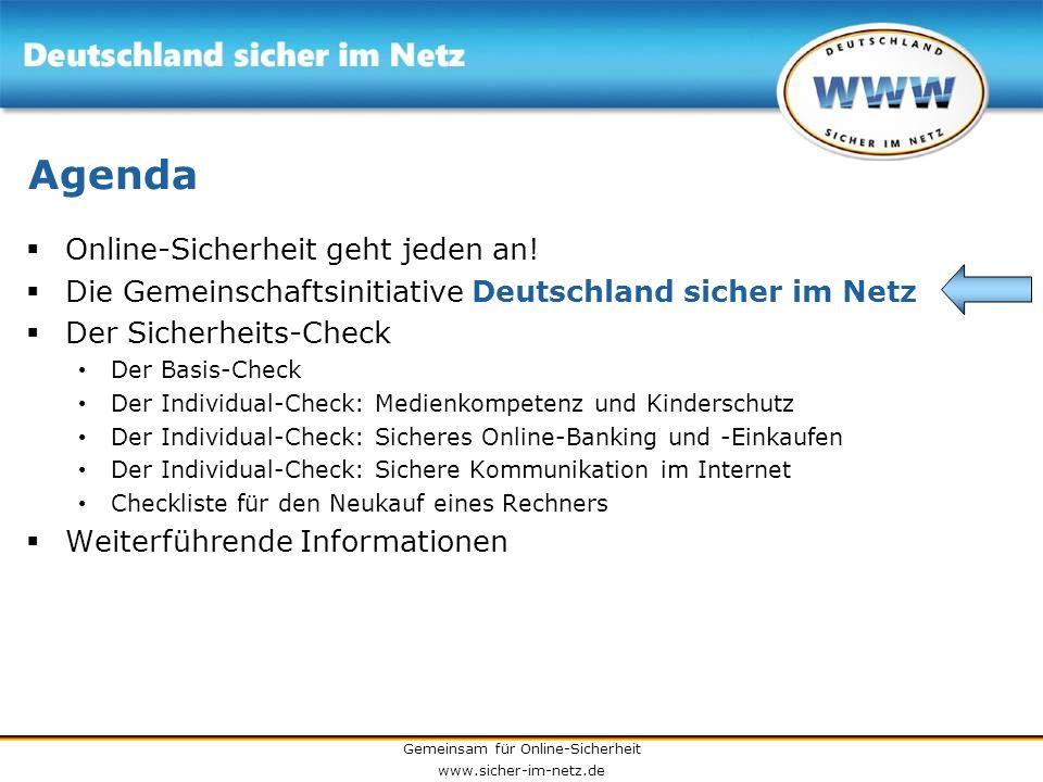 Gemeinsam für Online-Sicherheit www.sicher-im-netz.de 3) Virenschutz installieren Computerviren sind die größte Bedrohung für Ihren PC und Ihre wichtigen Daten.