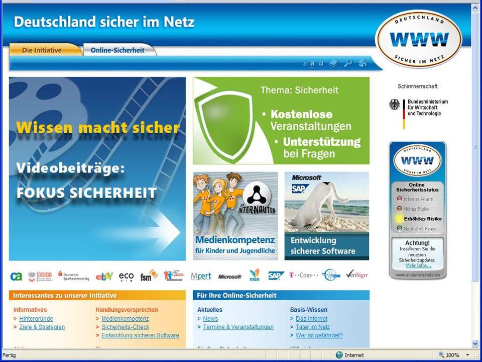 Gemeinsam für Online-Sicherheit www.sicher-im-netz.de Weiterführende Informationen im Web Deutschland sicher im Netz www.sicher-im-netz.de www.sicher-im-netz.de Die Internauten www.internauten.de www.internauten.de Microsoft Sicherheits-Portal www.microsoft.com/germany/sicherheit/default.mspx www.microsoft.com/germany/sicherheit/default.mspx Microsoft Sicherheits-Portal für private Anwender http://www.microsoft.com/germany/athome/security/default.