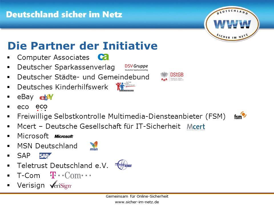 Gemeinsam für Online-Sicherheit www.sicher-im-netz.de Gemeinsam für Online-Sicherheit www.sicher-im-netz.de Die Partner der Initiative Computer Associ