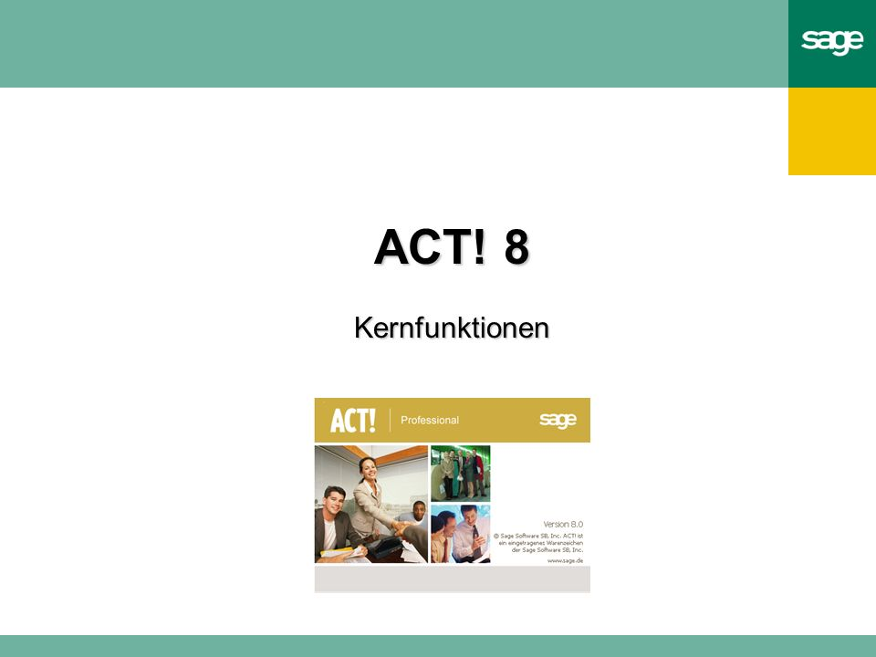 ACT! 8 Kernfunktionen