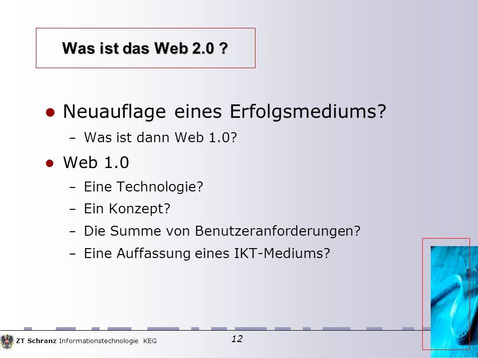 ZT Schranz Informationstechnologie KEG 12 Was ist das Web 2.0 .