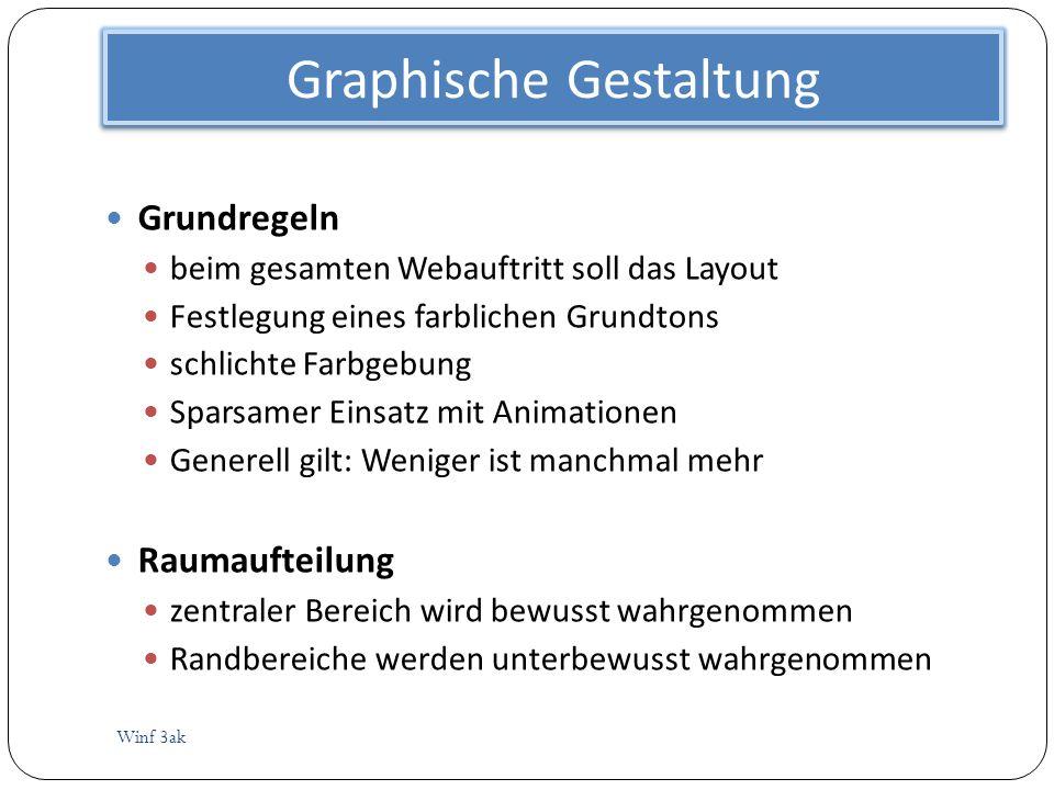 Graphische Gestaltung Winf 3ak Grundregeln beim gesamten Webauftritt soll das Layout Festlegung eines farblichen Grundtons schlichte Farbgebung Sparsa