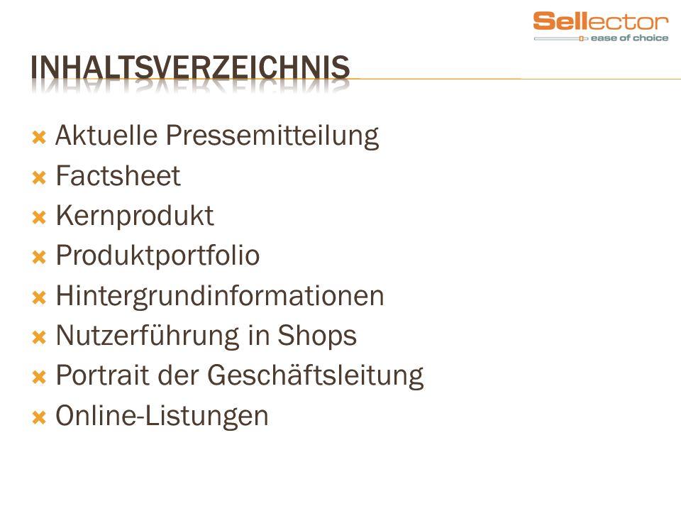 Aktuelle Pressemitteilung Factsheet Kernprodukt Produktportfolio Hintergrundinformationen Nutzerführung in Shops Portrait der Geschäftsleitung Online-