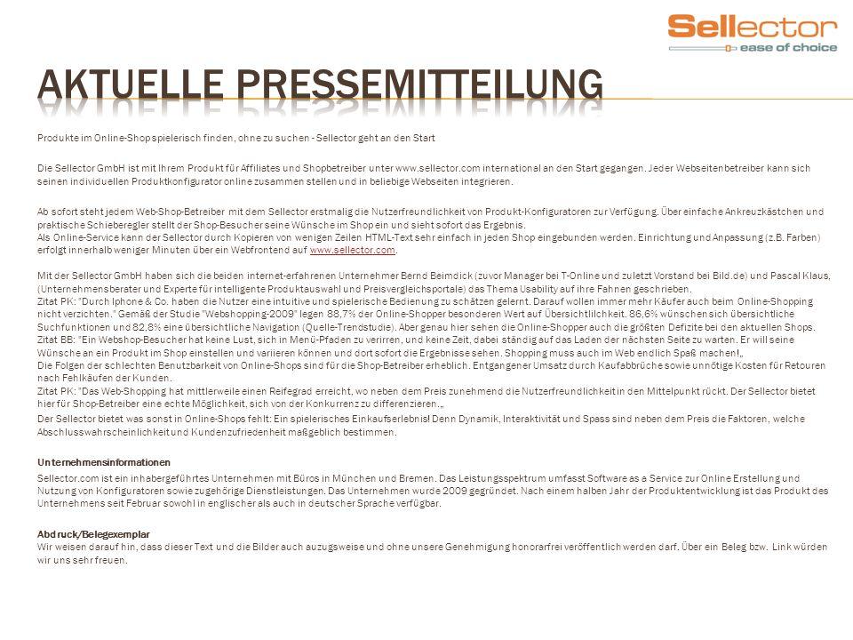 Produkte im Online-Shop spielerisch finden, ohne zu suchen - Sellector geht an den Start Die Sellector GmbH ist mit Ihrem Produkt für Affiliates und S