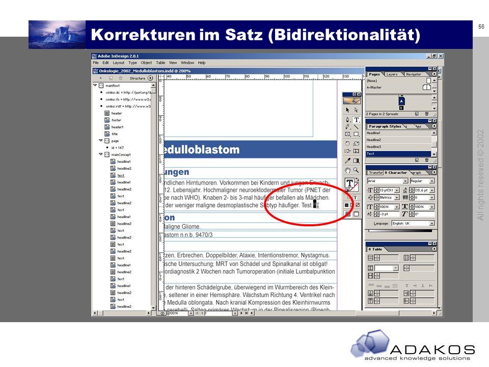 56 All rights reseved © 2002 Korrekturen im Satz (Bidirektionalität)