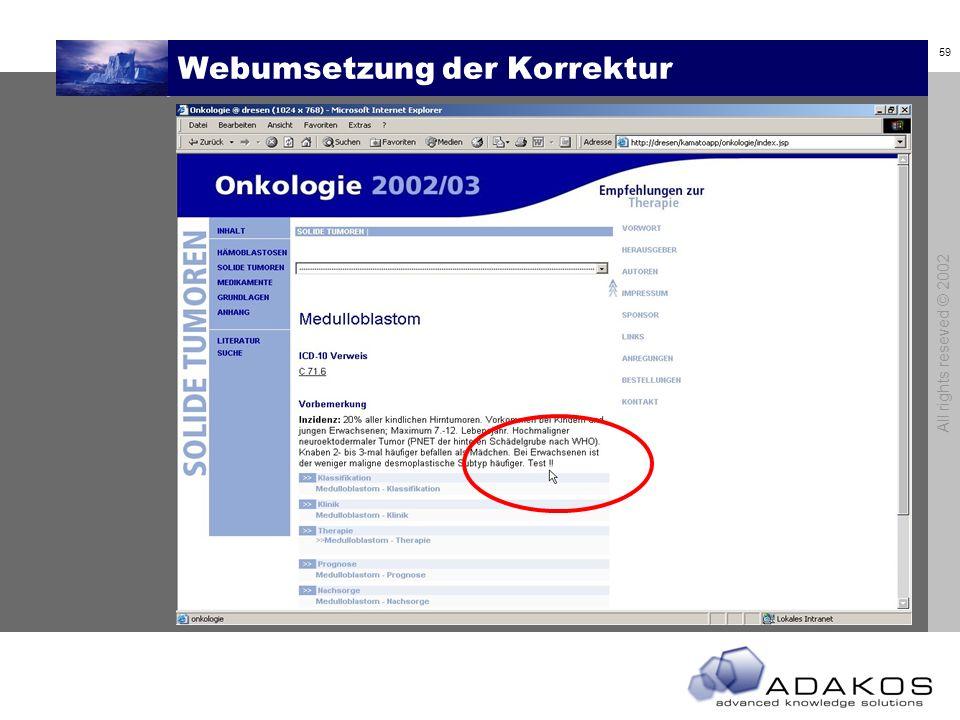 59 All rights reseved © 2002 Webumsetzung der Korrektur