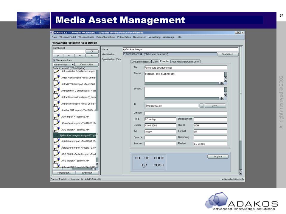 67 All rights reseved © 2002 Media Asset Management