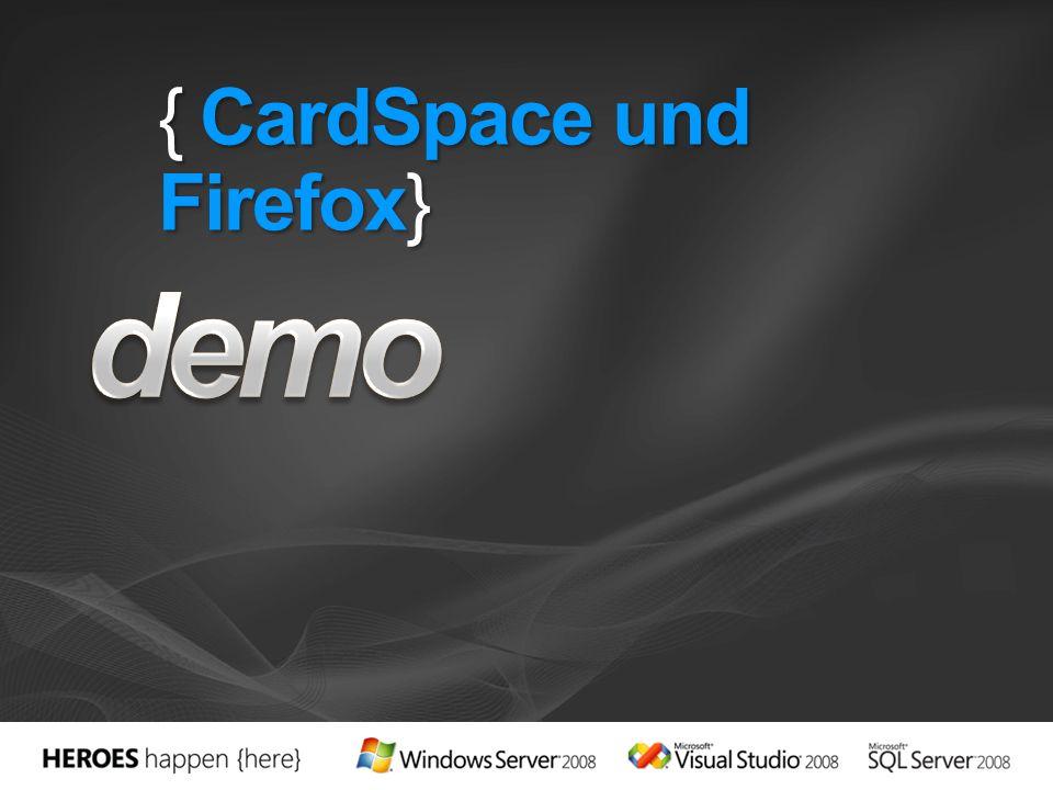 { CardSpace und Firefox}