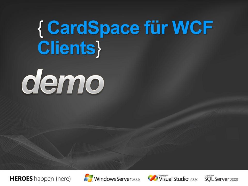 { CardSpace für WCF Clients}