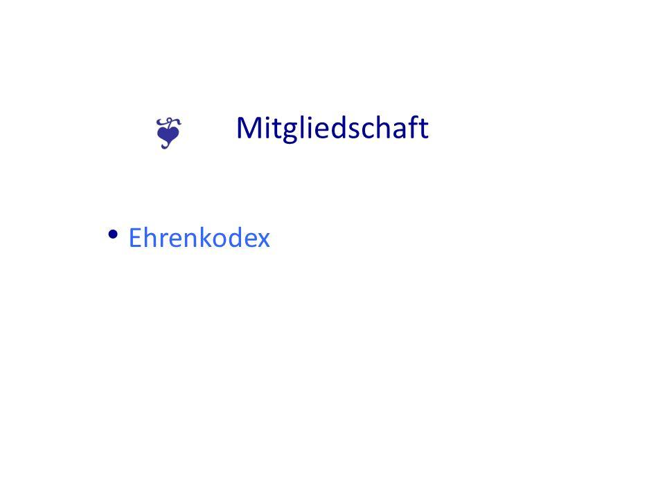 Mitgliedschaft Ehrenkodex