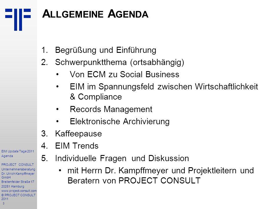 4 Z IELE Die PROJECT CONSULT Update-Tage richten sich an Enterprise-Information-Management-Professionals.