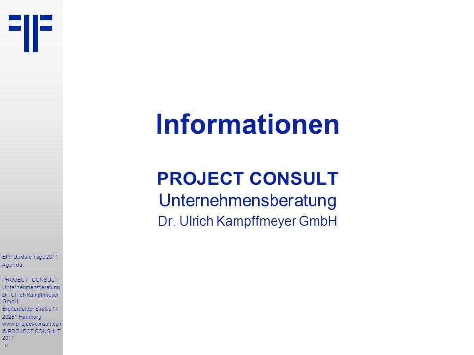 6 Informationen PROJECT CONSULT Unternehmensberatung Dr.