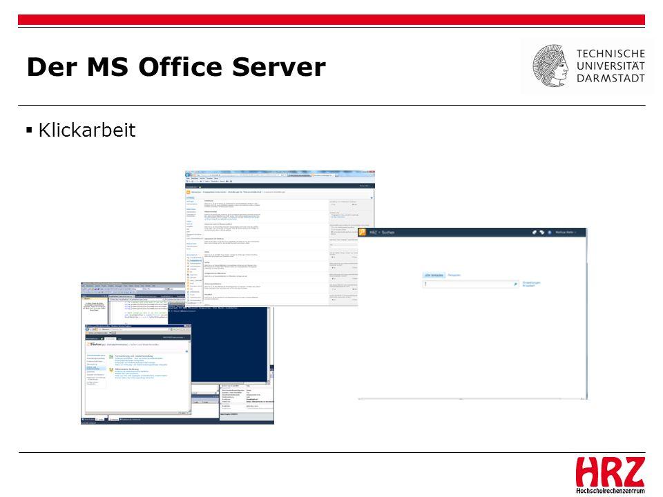 Der MS Office Server Klickarbeit