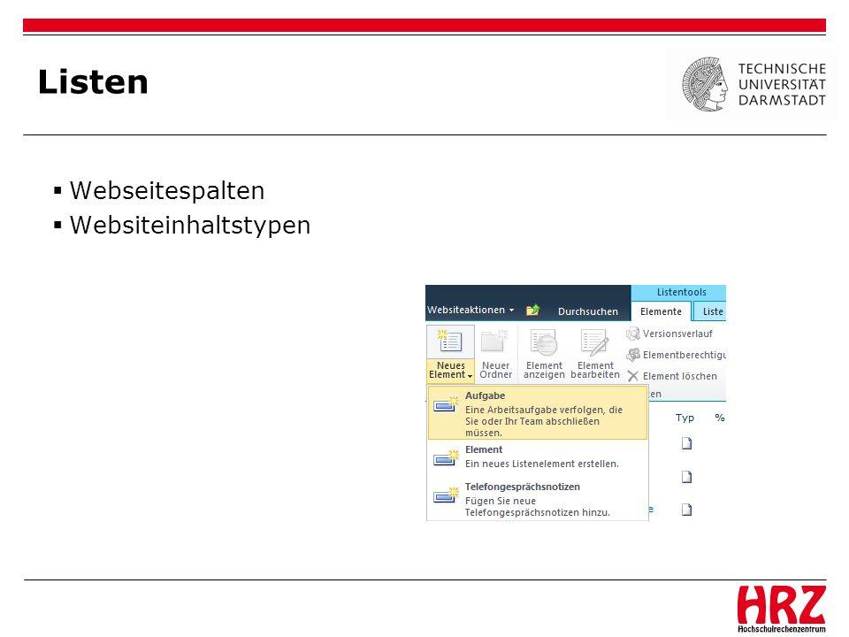 Listen Umfrage Tasks Gantt Diagramm 3-Status-Workflow (Sharepoint Foundation) Kalender Überlagern in Sharepoint Projektkalender Projektkalender in Outlook