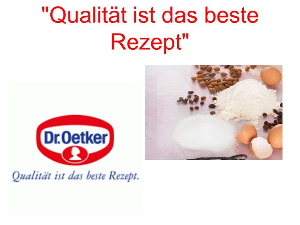 Qualität ist das beste Rezept
