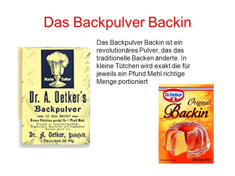 Das Backpulver Backin Das Backpulver Backin ist ein revolutionäres Pulver, das das traditionelle Backen änderte. In kleine Tütchen wird exakt die für