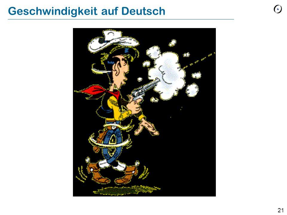 21 Geschwindigkeit auf Deutsch